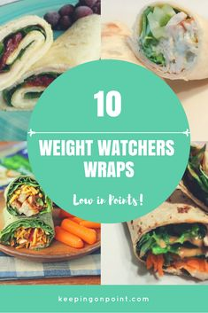 10 Weight Watchers Wraps - Low in Points! Great list of different wrap options with Freestyle. #weightwatchers #weightwatchersfreestyle