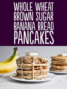Recipe: http://www.howsweeteats.com/2011/06/whole-wheat-brown-sugar-banana-bread-pancakes/