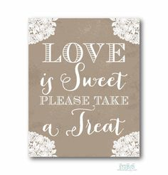 Love Is Sweet Sign 8x10 Instant Download Vintage Lace Rustic for a Wedding Bridal Shower - PRINTABLE DIY Digital Design
