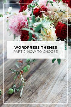 WordPress Themes Part 2: How to Choose a WordPress Theme