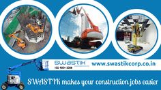 Swastik Corporation is the  toppest and  leading Indian access rental platform company provides lifting equipments in India.