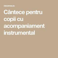 Cântece pentru copii cu acompaniament instrumental