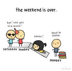 This applies to any weekend, but the one after Thanksgiving is especially cruel. XD Cue tears of sadness.