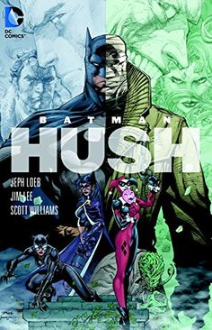 Batman: Hush, 2009 The New York Times Best Sellers Paperback Graphic Books winner, Jeph Loeb and Jim Lee #NYTime #GoodReads #Books