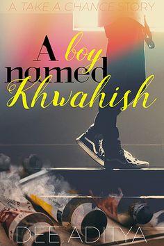 A Boy Named Khwahish