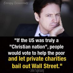 Image result for john fugelsang poverty quotes