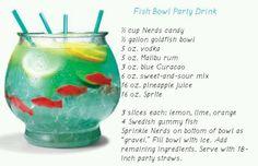 Fish bowl drink-  Jill Julie and Janelle