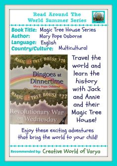 Magic Tree House Series that bring the world to your child!