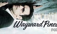Wayward Pines - http://gamesources.net/wayward-pines-second-season-announced/
