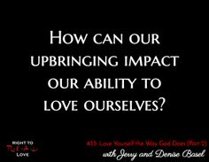 Last week we sent out Part 1 of a podcast that we recorded last month with Jay Mayo from R.E.A.L. Love Radio.  The overall focus of this four-part discussion is the importance of loving ourselves the way God does. In part 1 of 4, we discussed what led us to write a book on loving ourselves the way God loves us. (Click here to read more: https://jdbasel.com/2016/07/18/part-2-podcast-with-jerry-and-denise-on-r-e-a-l-love-radio/)
