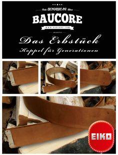 Das Erbstück von Eiko, erhältlich bei Baucore.com. Das Erbstück ist ein Koppel gefertigt für die Ewigkeit. So kann das Koppel von zünftigen Handwerkern, über Generationen getragen werden. http://www.baucore.com/zunftkleidung/ab-auf-die-walz/koppelzubehoer/eiko-koppel-aus-naturleder-erbstueck/a-971/