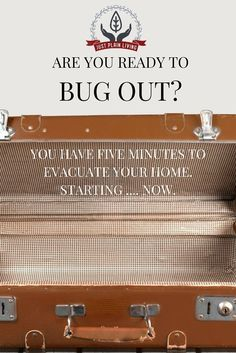 Are you ready to evacuate your home quickly in a disaster? Do you know the signs of when to leave, and how to increase your chances of getting to a place of safety?