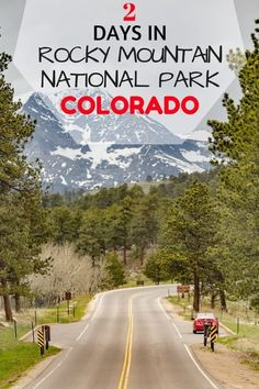 Tips and advice on what to see when visiting Rocky Mountain National Park and Estes Park in Colorado, including tips on photogenic spots, where to stay and what to do. #PlacesToVisit