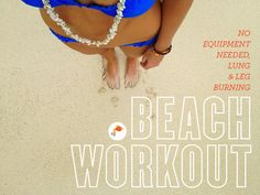 No Equipment Needed, Quick Yet Tough, Beach Workout from Goldfish Kiss