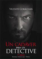 Virginia Oviedo - Libros, pintura, arte en general.: UN CADÁVER PARA UN DETECTIVE de Vicente Corachán S...