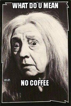 #coffee #coffeehumor When I hear there's no coffee.