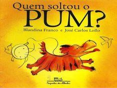 Quem soltou o Pum (Livro adaptado em fonte ampliada para alunos baixa…