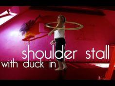"""Hoop Tutorial Deutsch: """"Shoulder Stall - with duck in"""" - YouTube"""