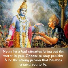 Don't let a negative situation bring out the worst in you ♡ ॐ Gita Quotes, Hindu Quotes, Hindu Mantras, Radha Krishna Quotes, Krishna Radha, Krishna Leela, Krishna Love, Lord Krishna Images, Krishna Pictures