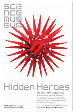 """Hidden Heroes"" exhibition poster, celebrating 36 everyday objects - curated by Vitra Design Museum, campaign photography by Tal Silverman - seen in London, November 2011"