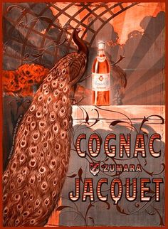Cognac Jacquet Peacock Red - www.MadMenArt.com | Through this graphic art, we witness economic upturns, encounter delighted people and catch a glimpse inside fully stocked refrigerators. #Advertisement #Goods #Vintage #Ads #VintageAds #VintageGoods