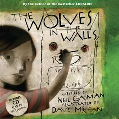 The Wolves in the Walls (Book & CD) by Neil Gaiman, http://www.amazon.co.uk/dp/0747591628/ref=cm_sw_r_pi_dp_6knOrb0E30YHP