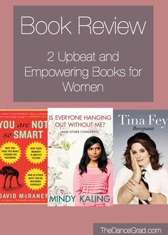Book Review   2 Inspiring & Funny Books for Women   The Dance Grad
