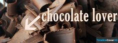 Chocolate Lover Facebook Covers Facebook Cover