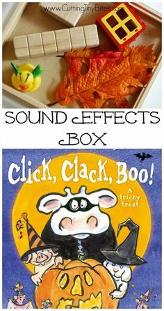 Sound Effects Box: book extension activity to use with Click, Clack, Boo!: A Tricky Treat by Doreen Cronin and Betsy Lewin Theme Halloween, Halloween Activities, Autumn Activities, Literacy Activities, Halloween Kids, Toddler Activities, Halloween Crafts, Halloween Science, Preschool Halloween