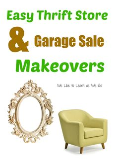 Garage Sale season is coming! Check out these great ideas of how to spruce up your great finds!   www.weliketolearnaswego.com