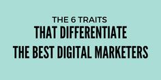 Direct Marketing, The Marketing, Content Marketing, Social Media Marketing, Digital Marketing, Social Media Management Software, Social Media Tips, 6 Traits, Search Engine Marketing