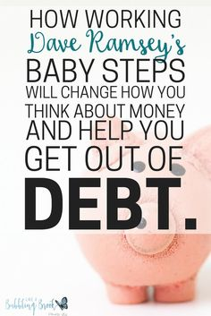 Dave Ramsey's Baby Steps   Get out of debt. You can live debt free!