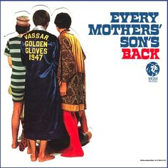 """""""Every Mothers' Son's Back"""" (1967, MGM).  Their second LP."""