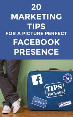 20 Marketing Tips for a Picture Perfect Facebook Presence  Stop by my Shop www.etsy.com/shop/teolddesign