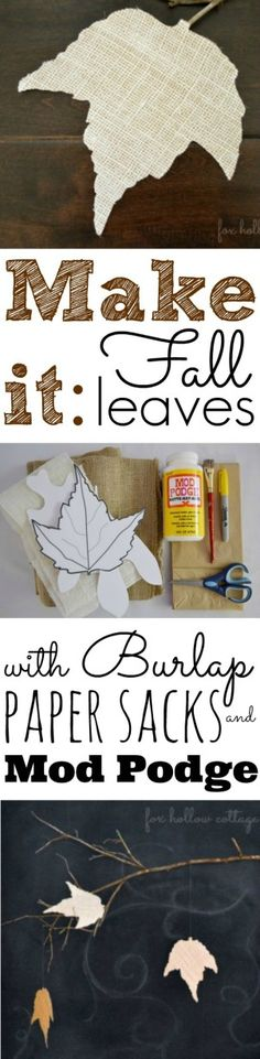 Fall Leaf Leaves Craft with Burlap Mod Podge and Paper Bag Sacks Autumn Home Decor Decorating Cheap and Easy
