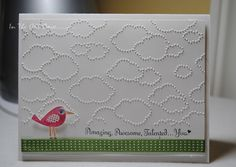 Bird in the Clouds card, Cloudy Day embossing folder. - Different Bird that's bigger for a bigger impact :)  Love the color