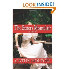 I did not expect to love this book so much! Definitely worth checking out.  The Sisters Montclair: A Novel: Cathy Holton: 9781938529009: Amazon.com: Books