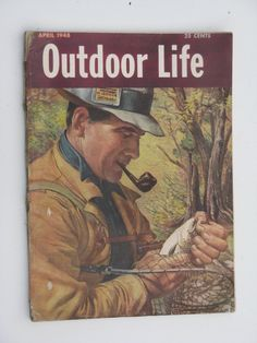 Vintage fly fisherman with pipe Hunting Magazines, Fishing Magazines, Fishing Books, Trout Fishing Tips, Fly Fishing, Outdoor Life Magazine, Hunting Art, Fishing Photos, Magazine Pictures