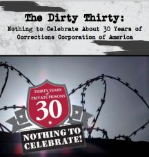 The Dirty 30: Nothing to Celebrate About 30 Years of @CorrectionsCorp June 21, 2013 tags: CCA, Corrections corporation of america, Grassroots Leadership by Will Coley  via Bob Libal, Executive Director of Grassroots Leadership,  (512) 971-0487   Screen Shot 2013-06-20 at 5.33.52 PMEDT  NEW REPORT: National Groups Release Report Criticizing Corrections Corporation of America