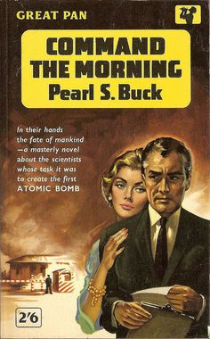 Command the morning by Pearl S. Buck  Pan Books #G561,1962.