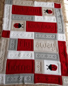 """An original design that is easy to complete. The blanket when finished reads, """"ladybug, ladybug, fly away home"""""""