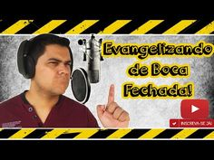 AMO VOCÊ EM CRISTO: Evangelizando de Boca Fechada, Experimente!