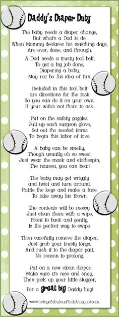 Daddy Diaper Duty Poem---For all my baby having friends, this is huuuularious and true! Bree Swant, Kim Rhine @ Cinnamon Little - This with a kit for dads would be a cute gift. Distintivos Baby Shower, Cadeau Baby Shower, Baby Shower Quotes, Baby Shower Favors, Baby Shower Themes, Shower Ideas, Bridal Shower, Baby Shower Gifts To Make, Baby Gifts