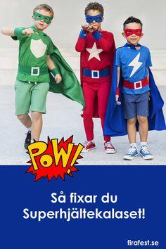 Fixa kalas med superhjältetema! Här har vi samlat tips och idéer till superhjältekalaset!  #barnkalas #superhjältar # superhjältekalas #temakalas #barnkalasidéer