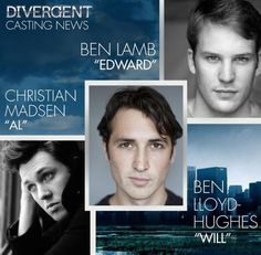 Ben Lamb (Edward), Christian Madsen (Al) and Ben Lloyd-Hughes (Will) have joined the Divergent cast!