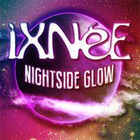Nightside Glow by iXNéE on SoundCloud
