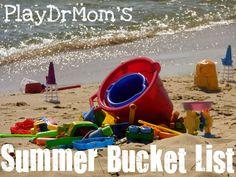 PlayDrMom's 2012 Summer Bucket List .... 50 ways we plan to play this summer