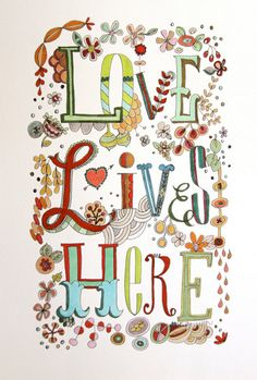 Love Lives Here art print of original illustration by Pam Garrison