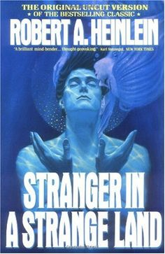 Bestseller books online Stranger in a Strange Land Robert A. Heinlein http://www.ebooknetworking.net/books_detail-0441788386.html
