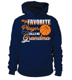 My Favorite Basketball Player Calls Me Grandma T-Shirt (Hoodie Unisex - Navy) #drinkingwhiskey #drinkingatlunchtime #drinkinggamesforgamers weight drinking, drinking too much alcohol, benifits of drinking water, back to school, aesthetic wallpaper, y2k fashion Benifits Of Drinking Water, Gifts For Wine Lovers, Basketball Players, Call Me, Back To School, Alcohol, Unisex, Navy, Hoodies
